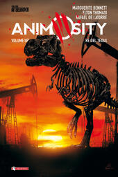 Animosity. Vol. 6: Re del Texas.
