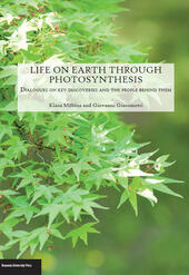 Life on Earth through photosyntesis. Dialogues on key discoveries and the people behind them