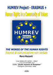 The words of the human rights - Esercizi di comunicazione non-verbale  - Marco Mazzanti Libro - Libraccio.it