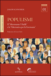 Populismi. Il «Movimento 5 Stelle» e la «Alternativa per la Germania»