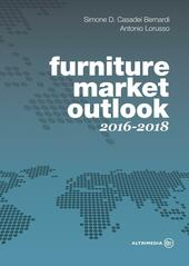 Furniture market outlook. 2016-2018. Ediz. italiana e inglese