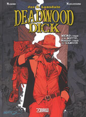 Deadwood Dick. Nero come la notte, rosso come il sangue  - Joe R. Lansdale, Michele Masiero Libro - Libraccio.it