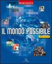 Il mondo possibile. Volume unico. Con CD-ROM