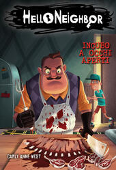 Incubo a occhi aperti. Hello Neighbor. Vol. 2