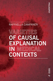 Varieties of causal explanation in medical contexts