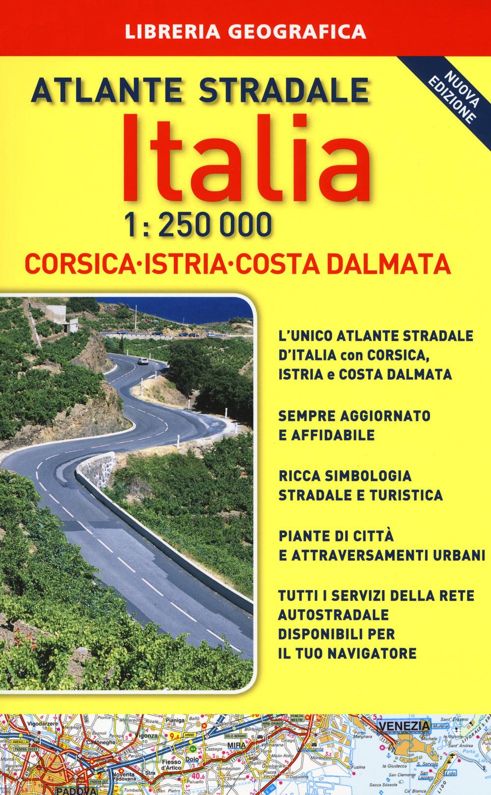 Image of Atlante stradale Italia. Con Corsica-Istria-Dalmazia 1:250.000. Co..