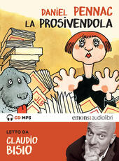 La prosivendola letto da Claudio Bisio. Audiolibro. CD Audio formato MP3  - Daniel Pennac Libro - Libraccio.it