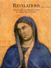 Revelations. Discoveries and rediscoveries in italian primitive art