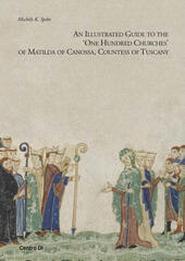 "Illustrated guide to the ""One hundred churches"" of Matilda di Canossa, countess of Tuscany (An)"