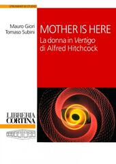 Mother is here. La donna in «Vertigo» di Alfred Hitchcock