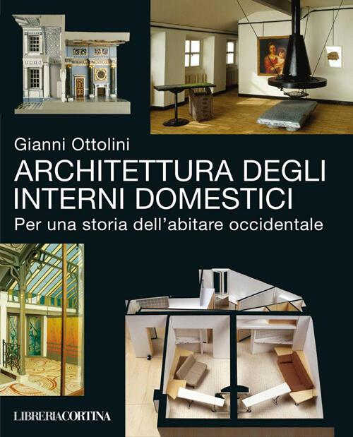 architettura degli interni domestici per una storia dell