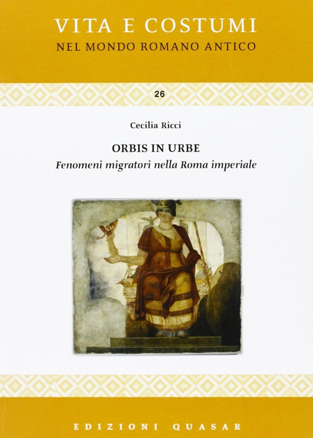 Image of Orbis in urbe. Fenomeni migratori nella Roma imperiale
