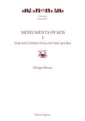 Monuments of Kos. Vol. 1: Southern Stoa of the agora, The.