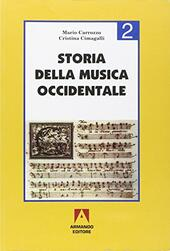Storia della musica occidentale. Vol. 2