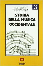 Storia della musica occidentale. Vol. 3