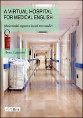 Virtual hospital for medical english. Multimodal sequence-based text studies (A)