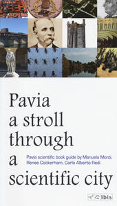 A stroll through a scientific city. Pavia scientific book guide