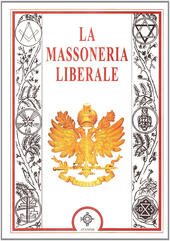 La massoneria liberale  Libro - Libraccio.it
