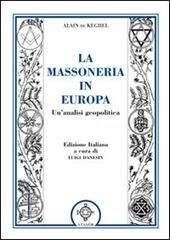 La massoneria in Europa. Un'analisi geopolitica