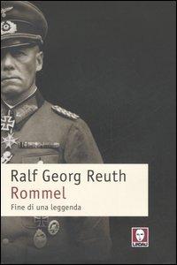 Image of (NUOVO o USATO) Rommel. Fine di una leggenda