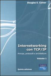 Internetworking con TCP/IP. Vol. 1: Principi, protocolli e architetture.