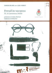 Freud in vacanza. A cavernous defile. Vol. 4