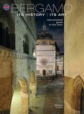 Bergamo its history its art. New practicle guide to the town