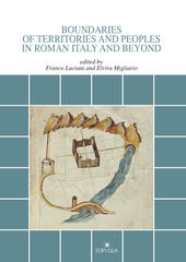 Boundaries of territories and peoples in roman Italy and beyond