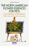 The north american flower essences for pets. In the footsteps of Edward Bach
