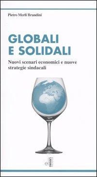 Globali_solidali_Nuovi_scenari_economici_nuove_edizioni_lavoro