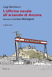 L' officina navale all'arsenale di Ancona
