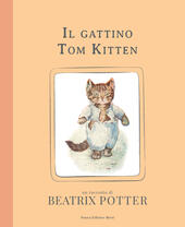 Il gattino Tom Kitten. Ediz. illustrata