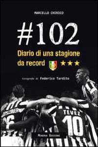 Image of #102. Diario di una stagione da record