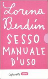 Sesso. Manuale d'uso