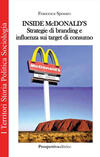 Inside Mc Donald's. Strategie di branding e influenza sui target di consumo