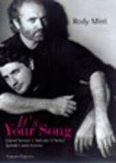 It's your song. Gianni Versace e Antonio D'Amico quindici anni di vita insieme