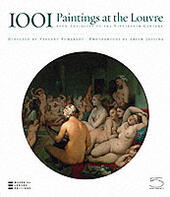 Thousand and one paintings of the Louvre. From antiquity to the Nineteenth century