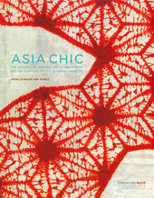 Asian chic. Or how Japanese and Chinese textiles influenced fashion during the roaring Twenties. Ediz. inglese e francese