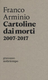 Cartoline dai morti 2007-2017
