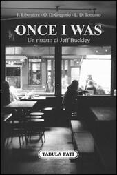 Once I was. Un ritratto di Jeff Buckley