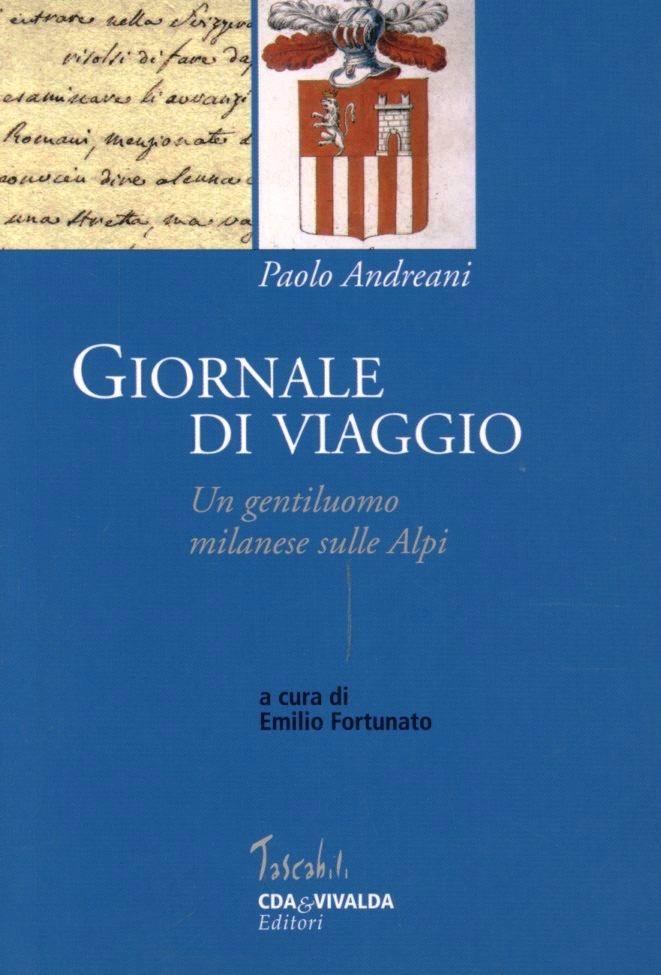 Image of Giornale di viaggio. Un gentiluomo milanese sulle Alpi