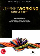 Internetworking. Sistemi e reti. Vol. unico. Con espansione online.