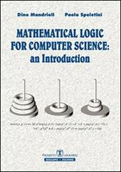 Mathematical logic for computer science. An introduction. Ediz. italiana