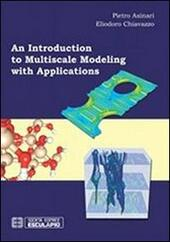 Introduction to multiscale modeling with applications (An)
