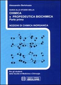 Image of Guida allo studio della chimica e propedeutica biochimica. Nozioni..