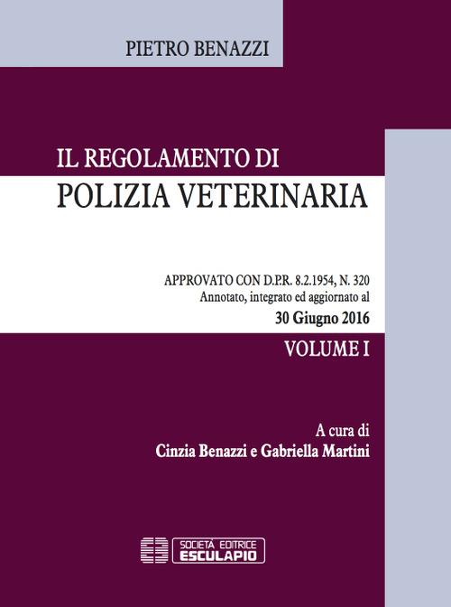 Image of Il regolamento di polizia veterinaria approvato con DPR 8/2/1954, ..