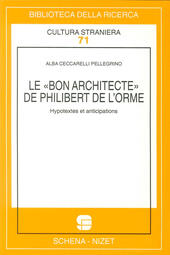 Le bon architecte de Philibert de l'Horme. Hypotextes et anticipations