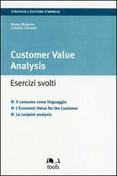 Customer value analysis. Esercizi svolti