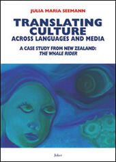 Translating culture across languages and media. A case study from New Zealand. «The whale rider»
