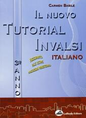 nuovo tutorial INVALSI. Italiano. Con CD Audio. Con CD-ROM. Vol. 3